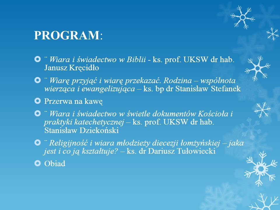 PRELEGENCI : ks.prof. UKSW dr hab. Janusz Kręcidło ks.