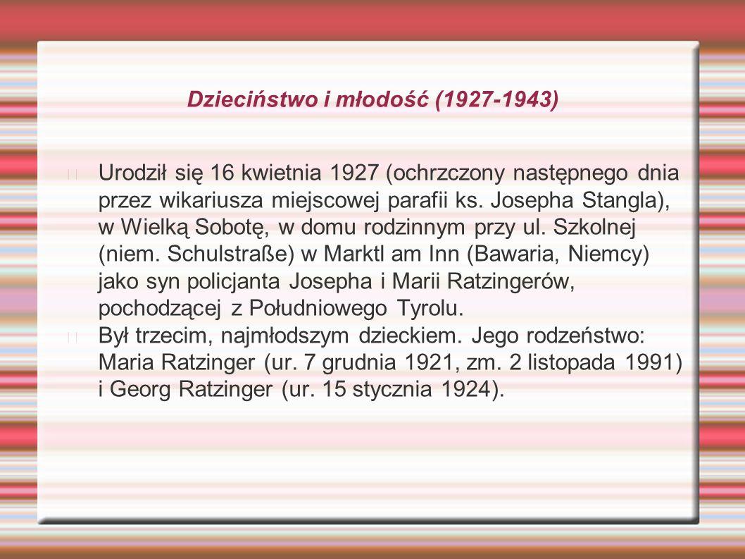 Dzieciństwo i młodość (1927-1943 Do 1937, kiedy przeprowadzili się do Traunstein, ojciec Joseph służył w Bawarskiej Policji Landowej (Landespolizei) i w niemieckiej policji państwowej (Ordnungspolizei).