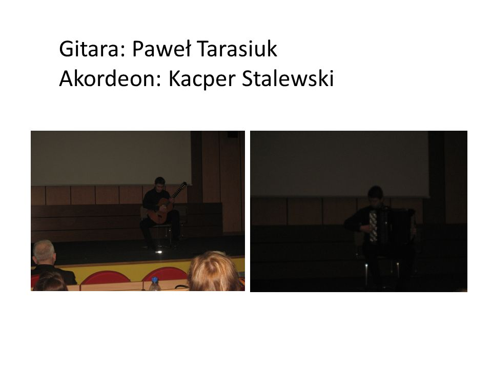 Gitara: Paweł Tarasiuk Akordeon: Kacper Stalewski