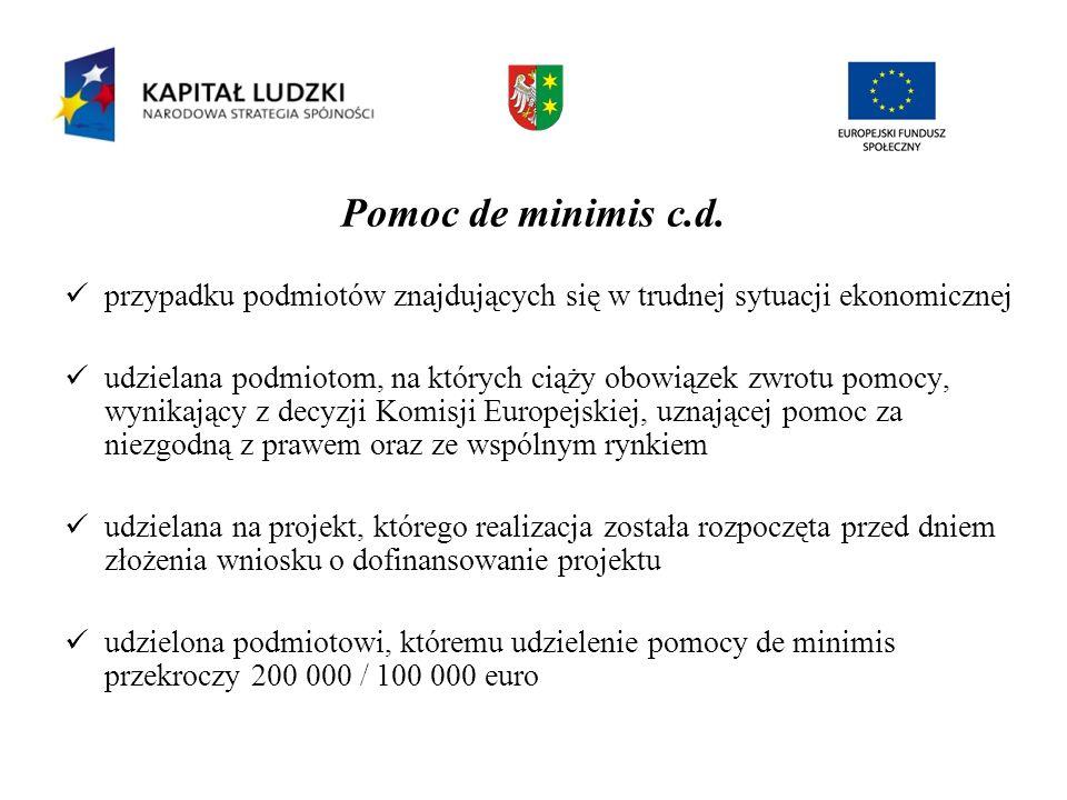 Pomoc de minimis c.d. przypadku podmiotów znajdujących się w trudnej sytuacji ekonomicznej udzielana podmiotom, na których ciąży obowiązek zwrotu pomo