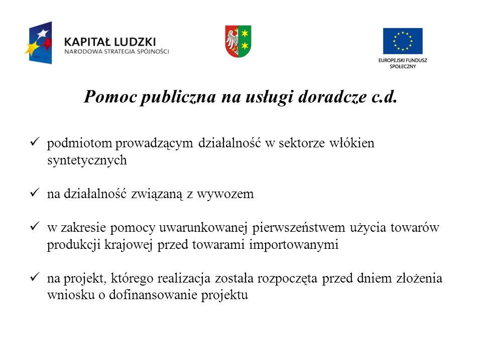 Pomoc publiczna na usługi doradcze c.d. podmiotom prowadzącym działalność w sektorze włókien syntetycznych na działalność związaną z wywozem w zakresi