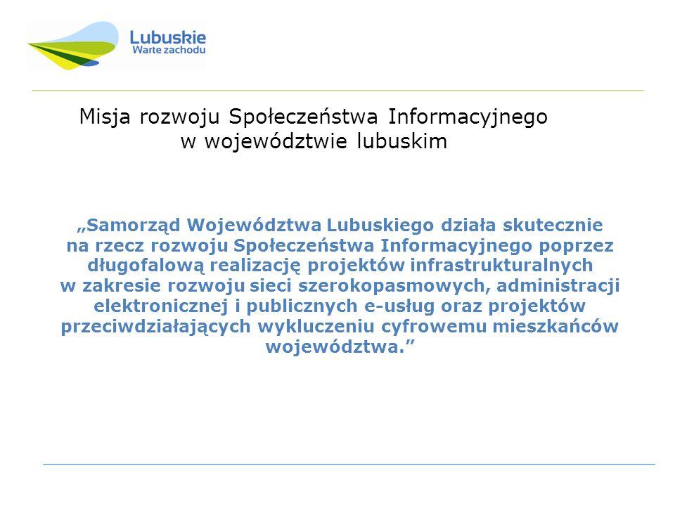 Samorząd Województwa Lubuskiego działa skutecznie na rzecz rozwoju Społeczeństwa Informacyjnego poprzez długofalową realizację projektów infrastrukturalnych w zakresie rozwoju sieci szerokopasmowych, administracji elektronicznej i publicznych e-usług oraz projektów przeciwdziałających wykluczeniu cyfrowemu mieszkańców województwa.
