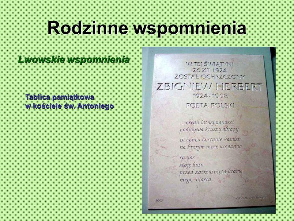 Rodzinne wspomnienia Lwowskie wspomnienia Tablica pamiątkowa w kościele św. Antoniego