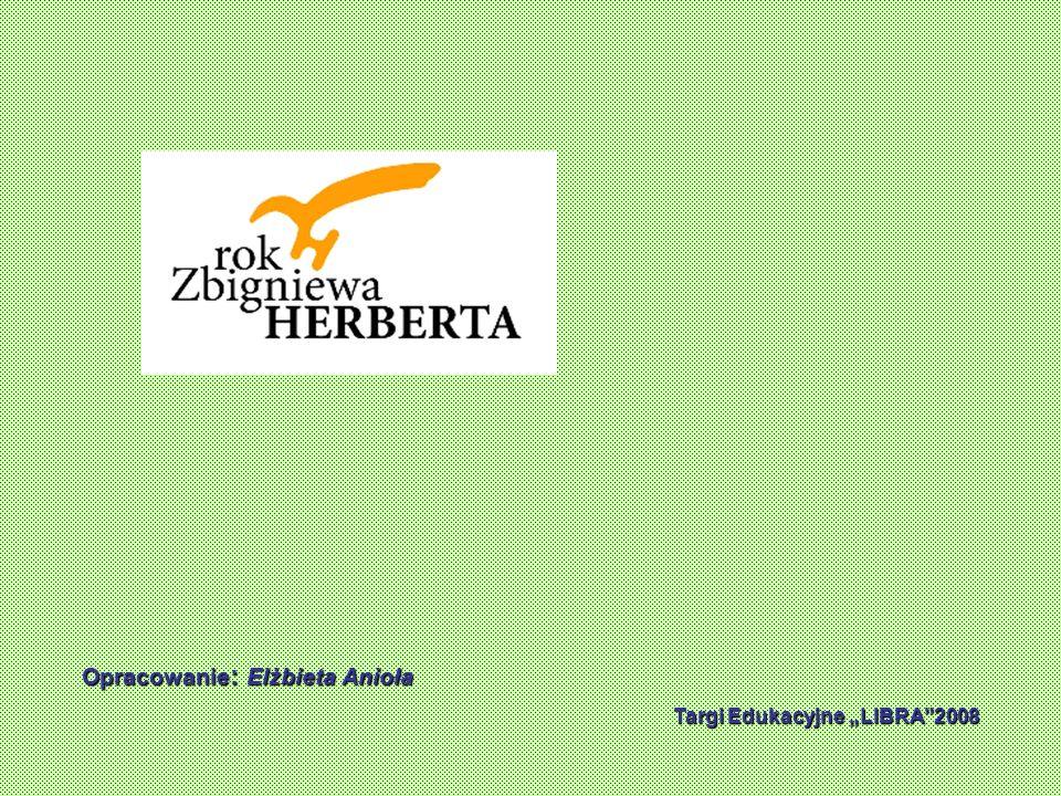 Opracowanie : Elżbieta Anioła Targi Edukacyjne LIBRA2008