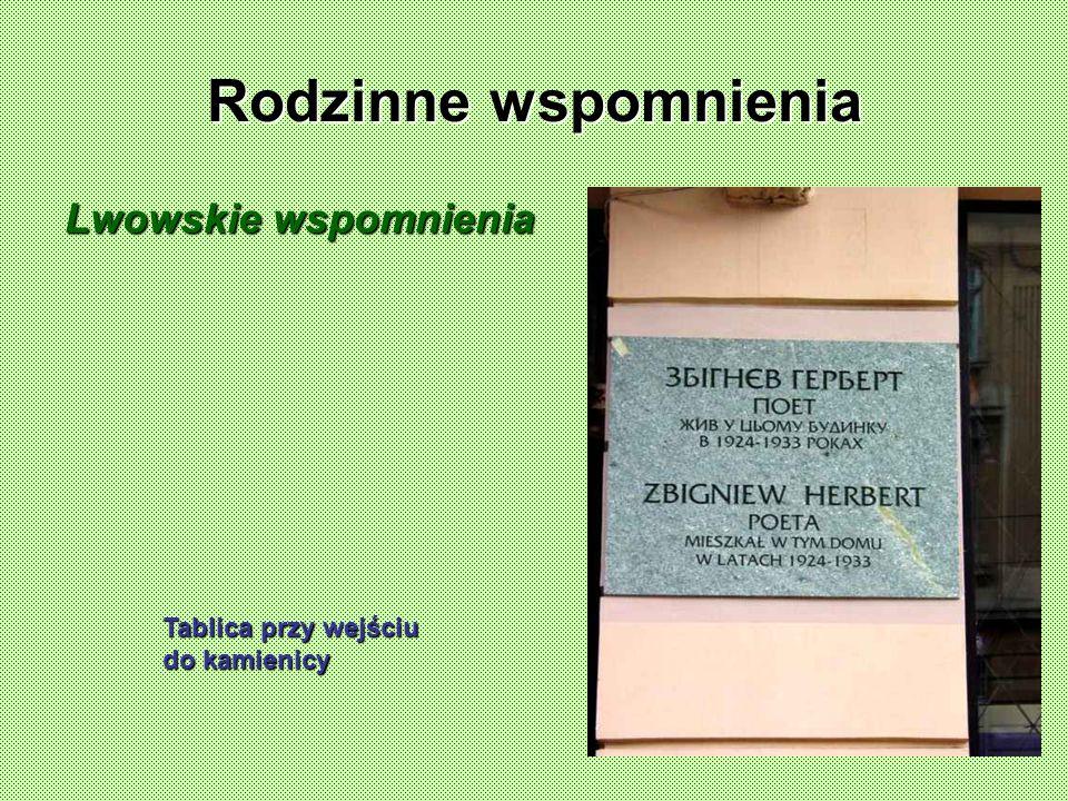 Rodzinne wspomnienia Lwowskie wspomnienia Tablica przy wejściu do kamienicy