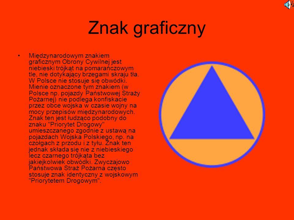 Znak graficzny Międzynarodowym znakiem graficznym Obrony Cywilnej jest niebieski trójkąt na pomarańczowym tle, nie dotykający brzegami skraju tła. W P