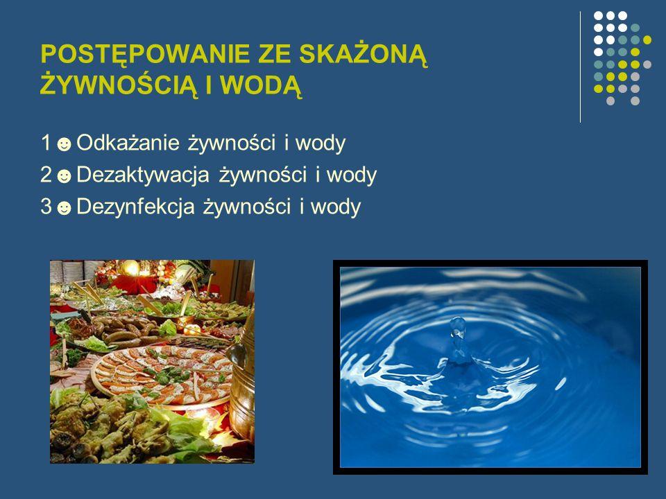 1ODKAŻANIE ŻYWNOŚCI I WODY -H-Hermetyczne opakowania żywności -U-Utwardzone tłuszcze roślinne i zwierzęce oraz mięso, warzywa i owoce -P-Płynne tłuszcze roślinne -M-Mąka w worku -M-Mięso, wędliny, ryby, a także cukier -Z-Zboże i kasze -W-Woda