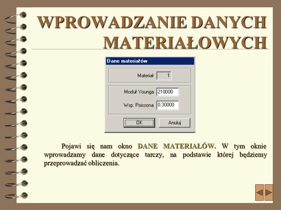 OBCIĄŻANIE TARCZY-CD.2... z paska menu wybieramy funkcję GRUPA, a następnie opcję ZADAJ PODPORĘ.