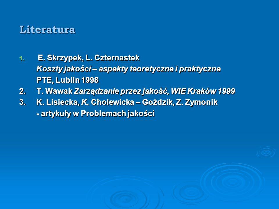 Literatura 1.E. Skrzypek, L.