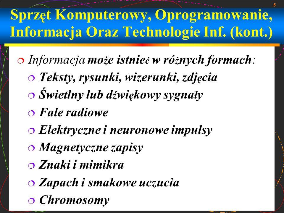 6 Informacja jest przekazywana od ź ród ł a informacji do jej odbiornika przez kana ł komunikacyjny Mierzenie Informacji.
