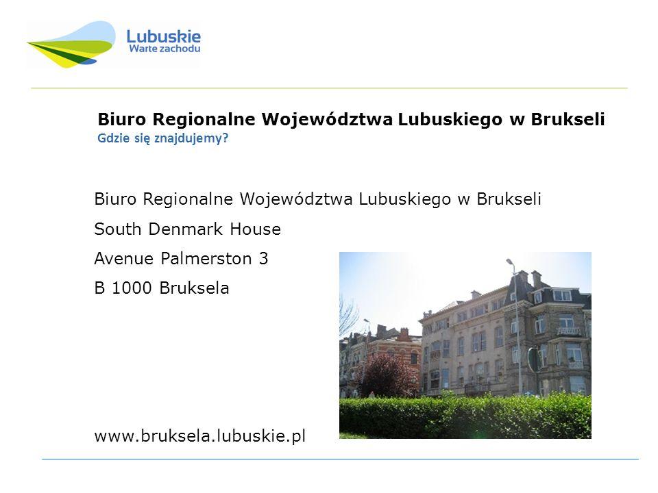 Biuro Regionalne Województwa Lubuskiego w Brukseli Gdzie się znajdujemy? Biuro Regionalne Województwa Lubuskiego w Brukseli South Denmark House Avenue