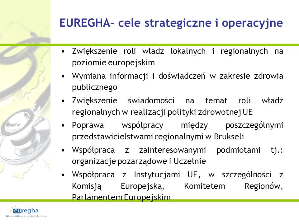EUREGHA- plany na 2012 rok Dyrektywa tytoniowa Pakiet innowacji w zdrowiu: - In vitro, - promocja innowacji, - sprzęt medyczny Wspólne działania –programy UE Poprawa profilaktyki HIV w Europie Zagrożenia dla zdrowia wynikające z transportu miejskiego Ułatwienie współpracy w zakresie dawstwa narządów między władze krajowe w UE Prognozowanie zdrowia pracowników potrzebne do efektywnego planowania Europejskie partnerstwo dla zdrowego i aktywnego starzenia się