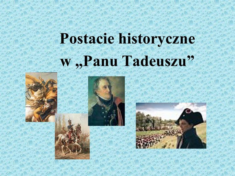 Postacie historyczne w Panu Tadeuszu