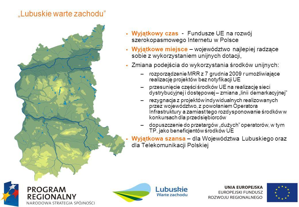 4 Projekt Szerokopasmowe Lubuskie Wyeliminowanie wykluczenia cyfrowego w regionie Dotarcie z siecią światłowodową do 281 miejscowości zaklasyfikowanych jako białe plamy Stworzenie możliwości dostępu do Internetu dla co najmniej 50 tys mieszkańców na obszarach wykluczonych cyfrowo.