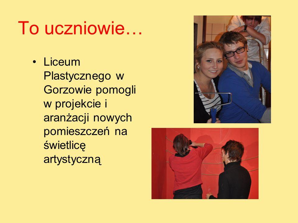 To uczniowie… Liceum Plastycznego w Gorzowie pomogli w projekcie i aranżacji nowych pomieszczeń na świetlicę artystyczną