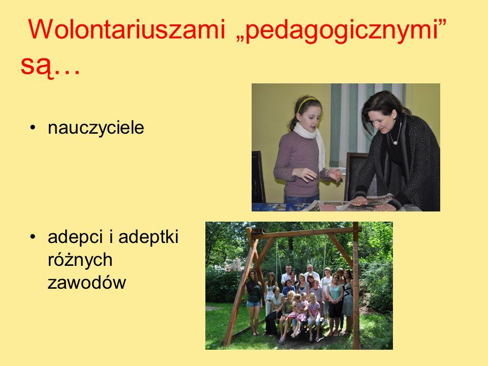 Wolontariuszami pedagogicznymi są… nauczyciele adepci i adeptki różnych zawodów