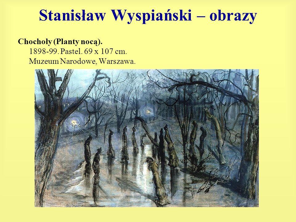 Stanisław Wyspiański – obrazy Chochoły (Planty nocą). 1898-99. Pastel. 69 x 107 cm. Muzeum Narodowe, Warszawa.