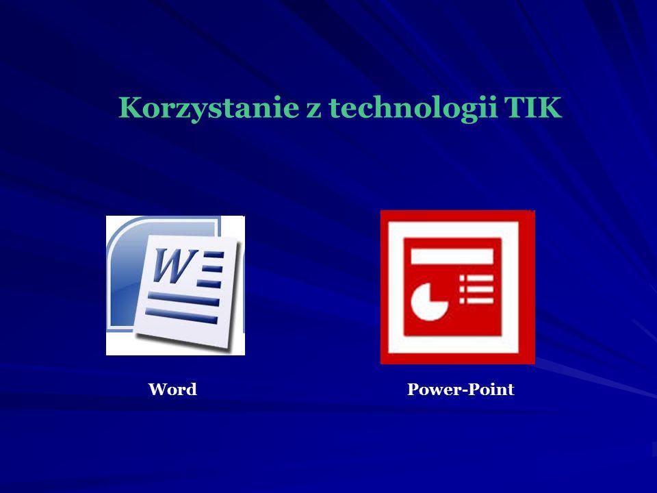 Korzystanie z technologii TIK WordPower-Point