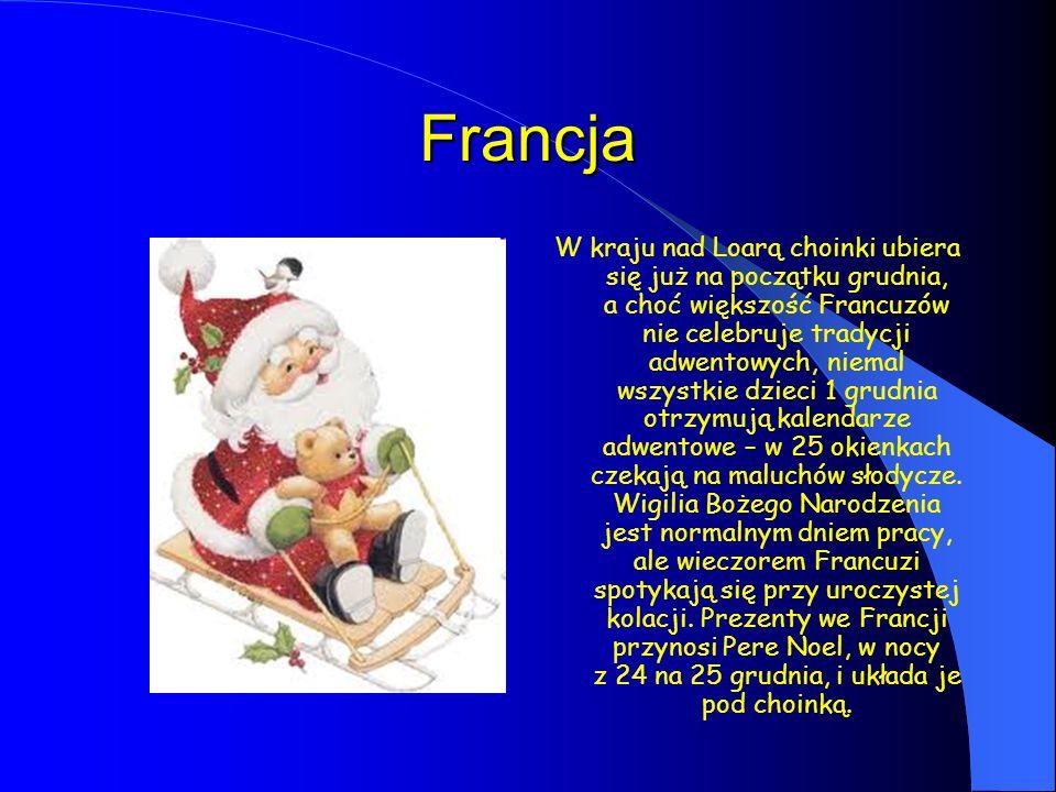 Francja W kraju nad Loarą choinki ubiera się już na początku grudnia, a choć większość Francuzów nie celebruje tradycji adwentowych, niemal wszystkie dzieci 1 grudnia otrzymują kalendarze adwentowe – w 25 okienkach czekają na maluchów słodycze.
