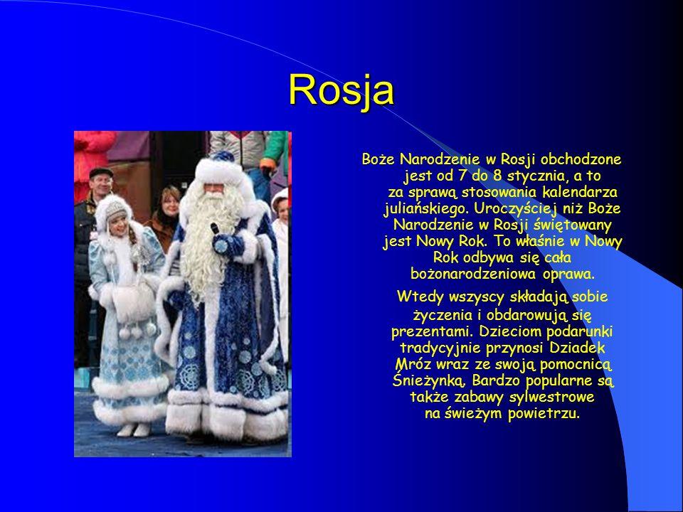 Rosja Boże Narodzenie w Rosji obchodzone jest od 7 do 8 stycznia, a to za sprawą stosowania kalendarza juliańskiego. Uroczyściej niż Boże Narodzenie w