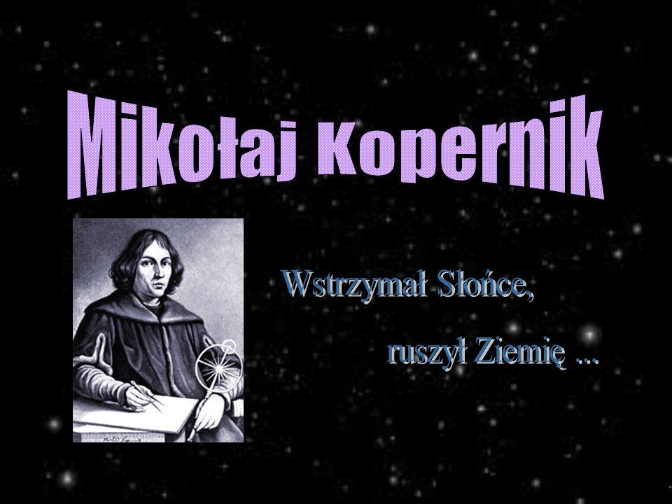 Biografia Dnia 19 lutego 1473 roku przy ulicy Świętej Anny w Toruniu (obecnej ulicy Kopernika) przyszedł na świat Mikołaj Kopernik, syn Mikołaja - kupca z Krakowa oraz matki torunianki - Barbary z domu Watzenrode.