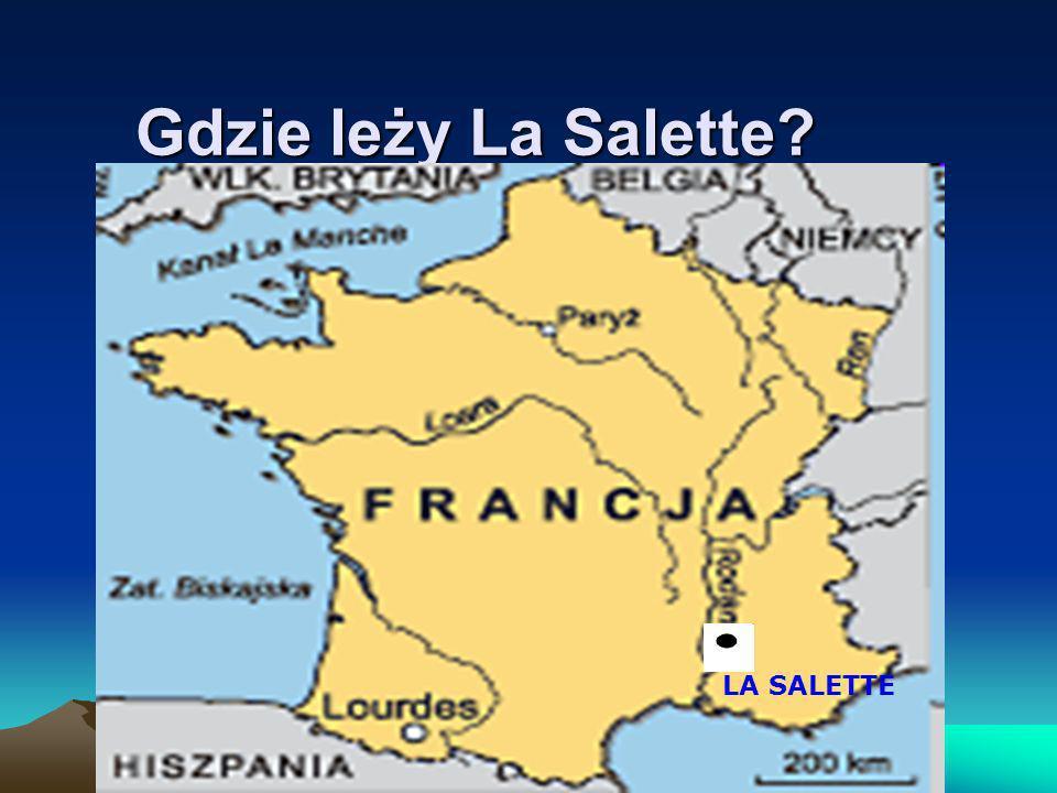 Gdzie leży La Salette? LA SALETTE