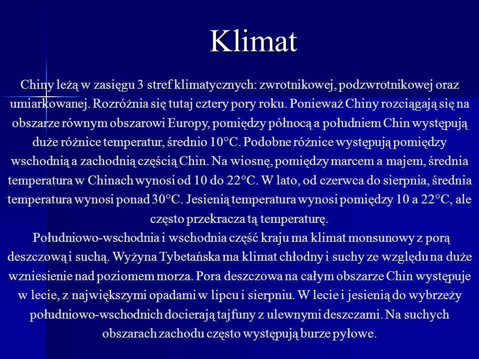 Klimat Chiny leżą w zasięgu 3 stref klimatycznych: zwrotnikowej, podzwrotnikowej oraz umiarkowanej. Rozróżnia się tutaj cztery pory roku. Ponieważ Chi
