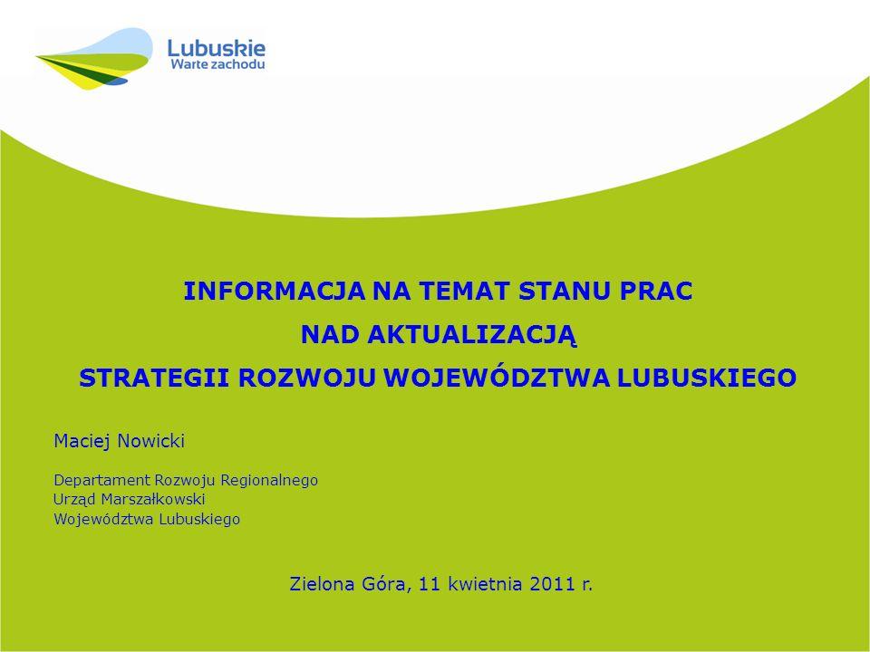 2 Nowe uwarunkowania krajowe aktualizacji SRWL 13 lipca 2010 r.