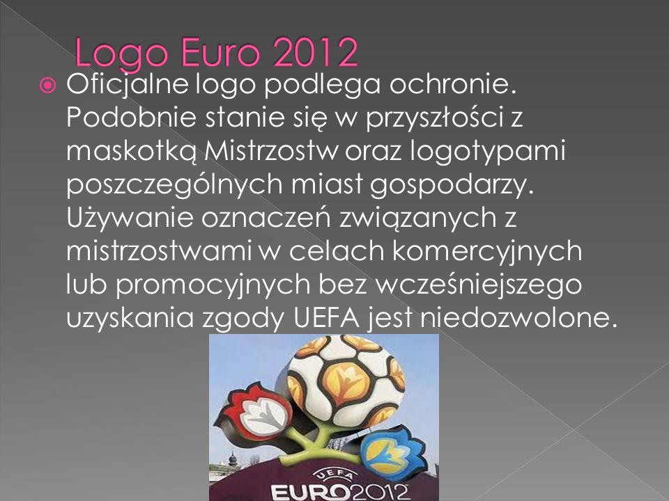Oficjalne logo podlega ochronie. Podobnie stanie się w przyszłości z maskotką Mistrzostw oraz logotypami poszczególnych miast gospodarzy. Używanie ozn