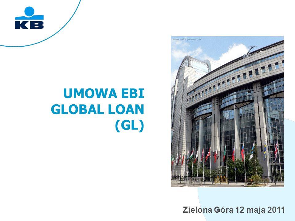 Zielona Góra 12 maja 2011 Wykorzystanie środków EBI PRZEZNACZENIE finansowanie transakcji kredytowych finansowanie obligacji komunalnych KLIENT jednostki samorządowe przedsiębiorcy bez względu na wielkość, szkoły, szpitale inne podmioty instytucjonalne