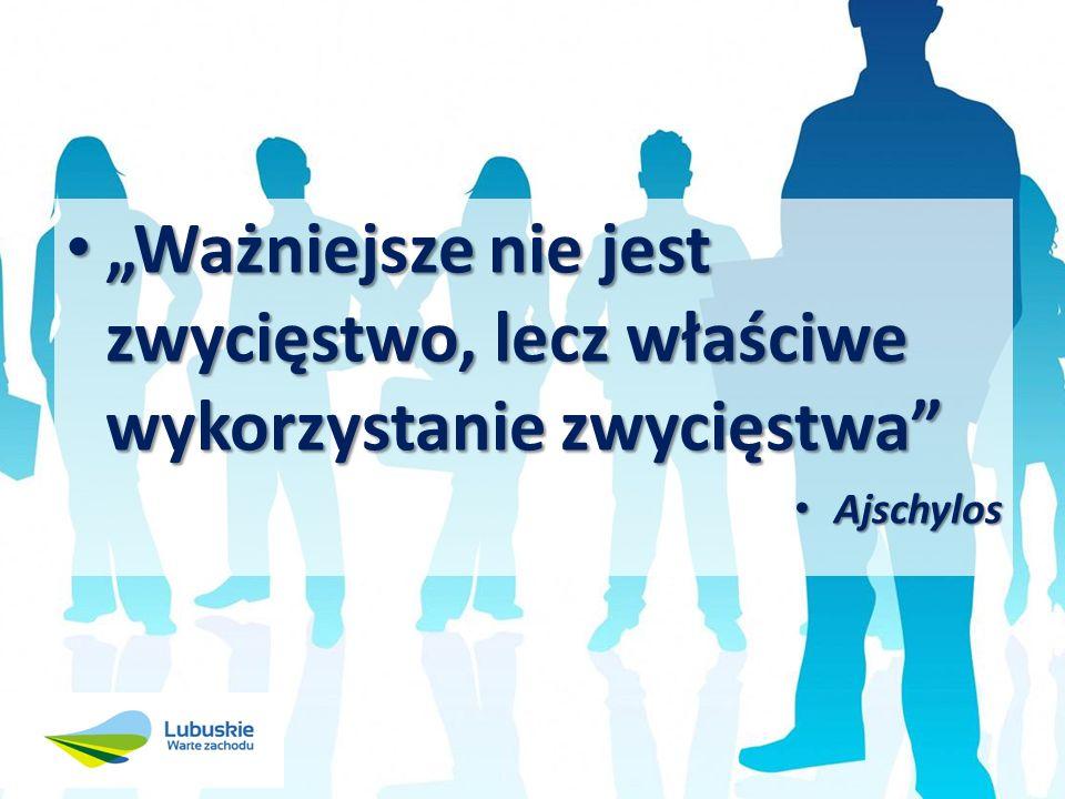 Ważniejsze nie jest zwycięstwo, lecz właściwe wykorzystanie zwycięstwa Ważniejsze nie jest zwycięstwo, lecz właściwe wykorzystanie zwycięstwa Ajschylos Ajschylos