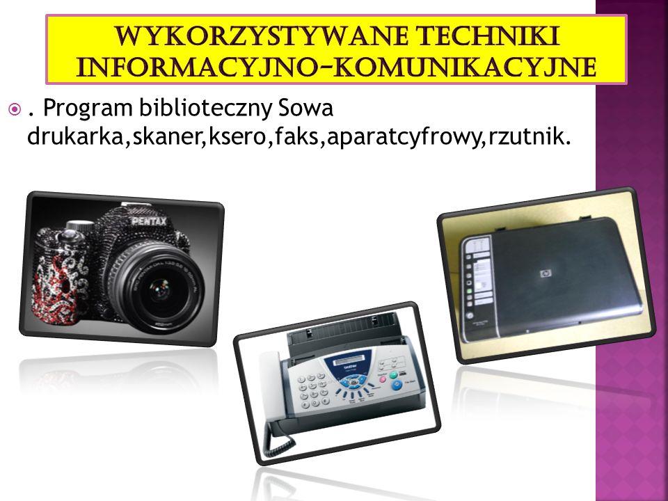 . Program biblioteczny Sowa drukarka,skaner,ksero,faks,aparatcyfrowy,rzutnik.
