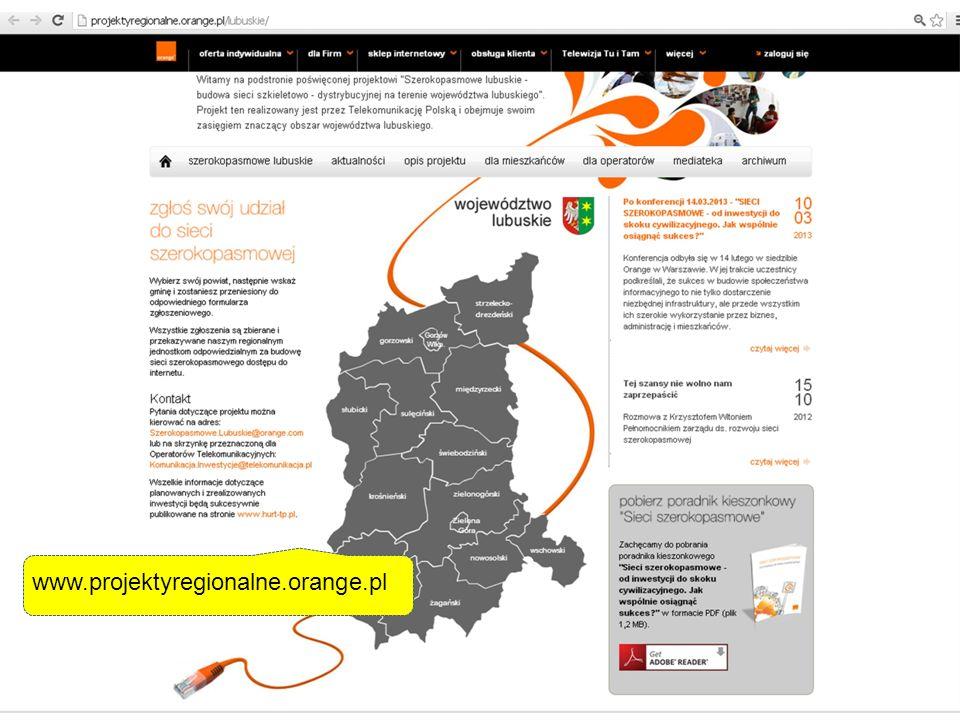 Termin zakończenia – III kwartał 2014 r. www.projektyregionalne.orange.pl