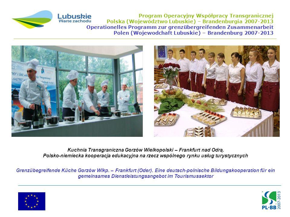 Kuchnia Transgraniczna Gorzów Wielkopolski – Frankfurt nad Odrą.