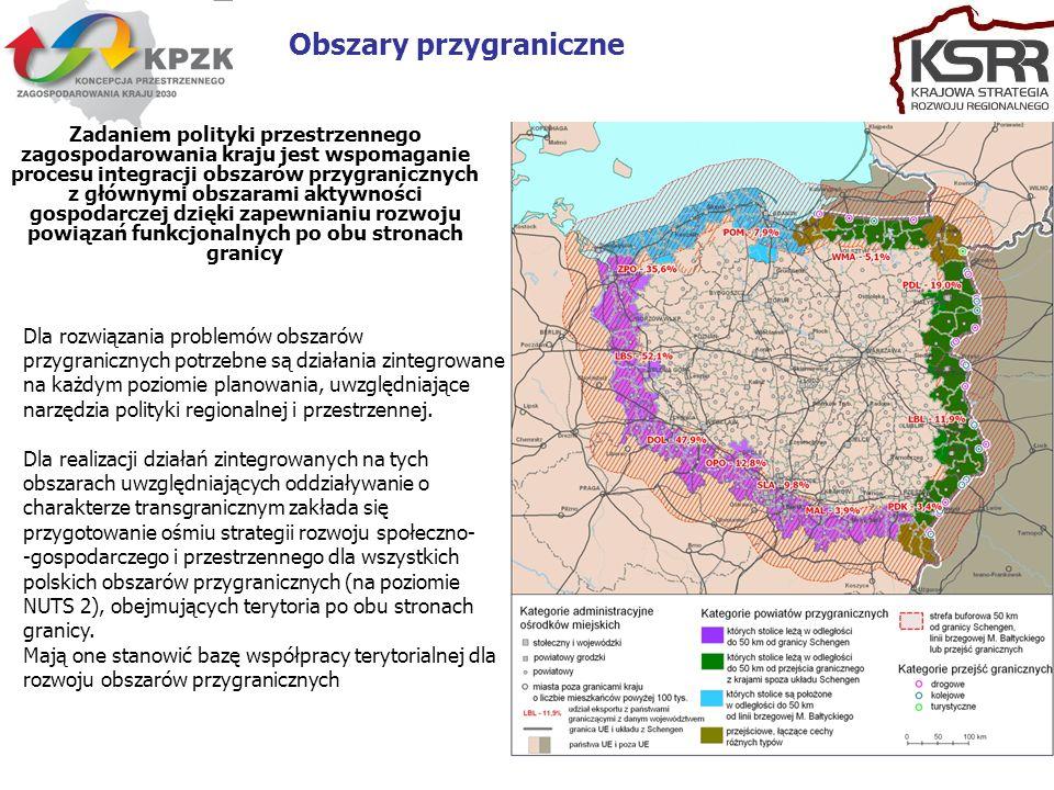 12 Obszary przygraniczne Zadaniem polityki przestrzennego zagospodarowania kraju jest wspomaganie procesu integracji obszarów przygranicznych z główny