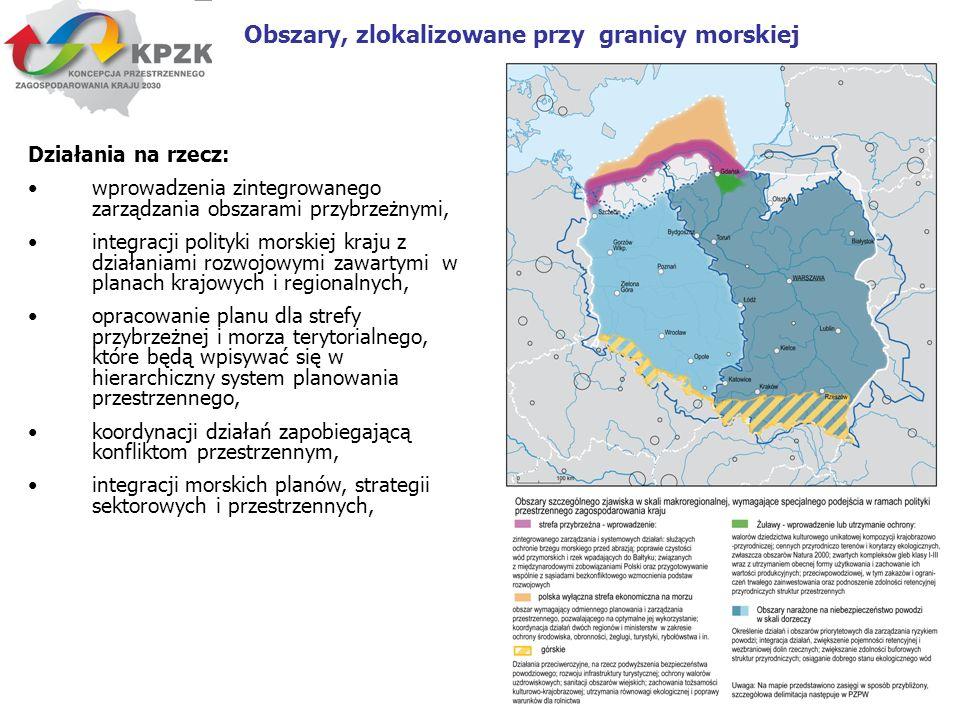 15 Obszary, zlokalizowane przy granicy morskiej Działania na rzecz: wprowadzenia zintegrowanego zarządzania obszarami przybrzeżnymi, integracji polity