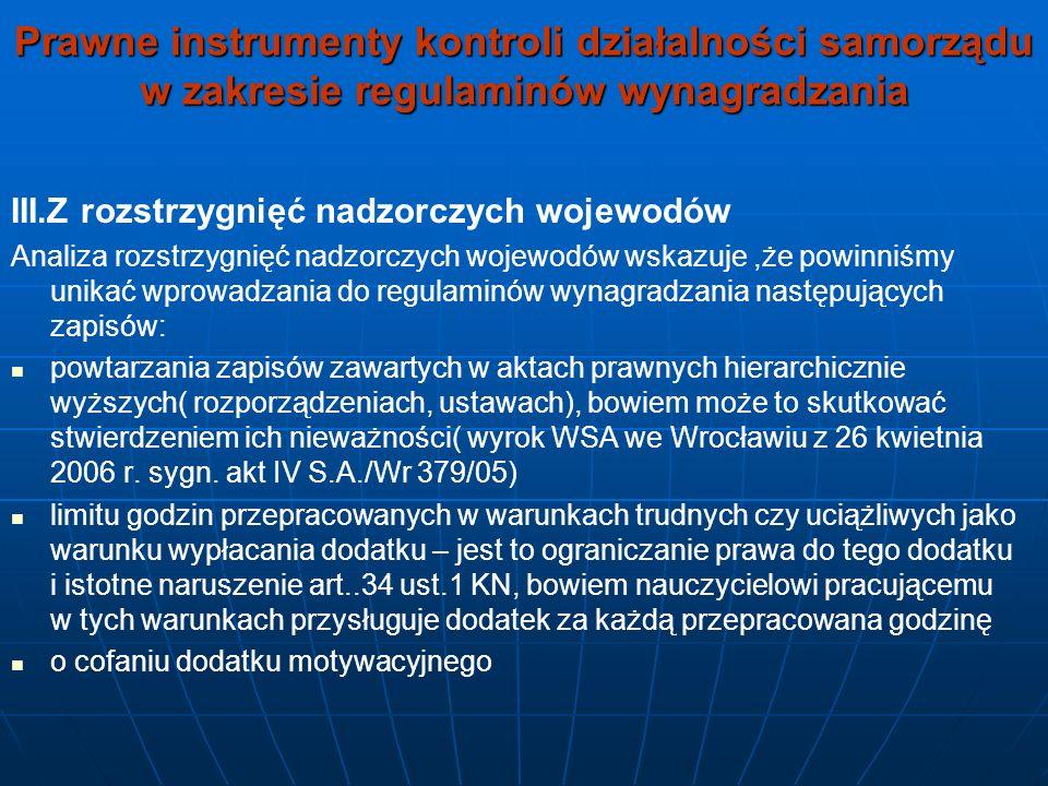 Prawne instrumenty kontroli działalności samorządu w zakresie regulaminów wynagradzania III.