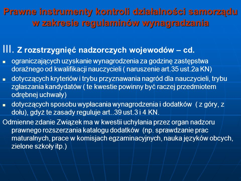 Prawne instrumenty kontroli działalności samorządu w zakresie regulaminów wynagradzania III. Z rozstrzygnięć nadzorczych wojewodów – cd. ograniczający