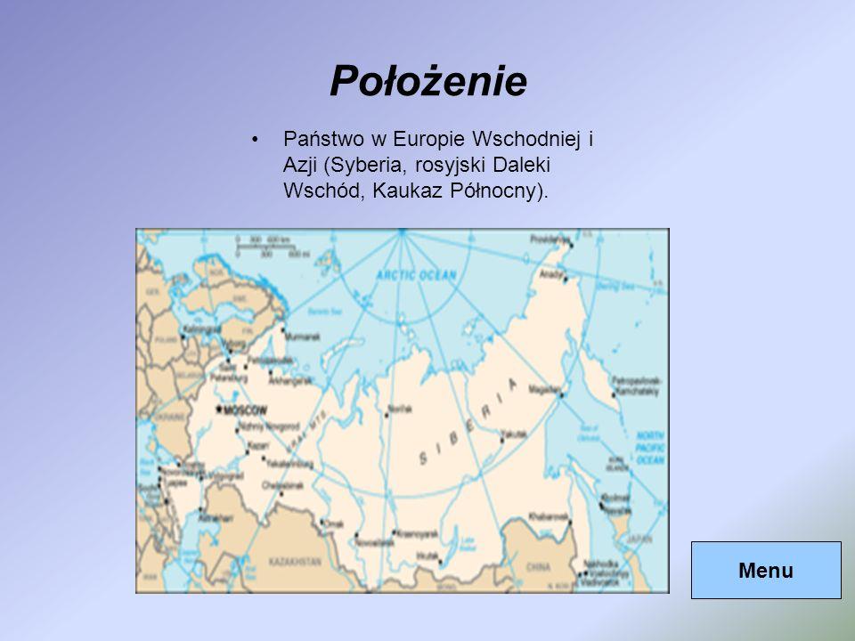 Położenie Państwo w Europie Wschodniej i Azji (Syberia, rosyjski Daleki Wschód, Kaukaz Północny). Menu