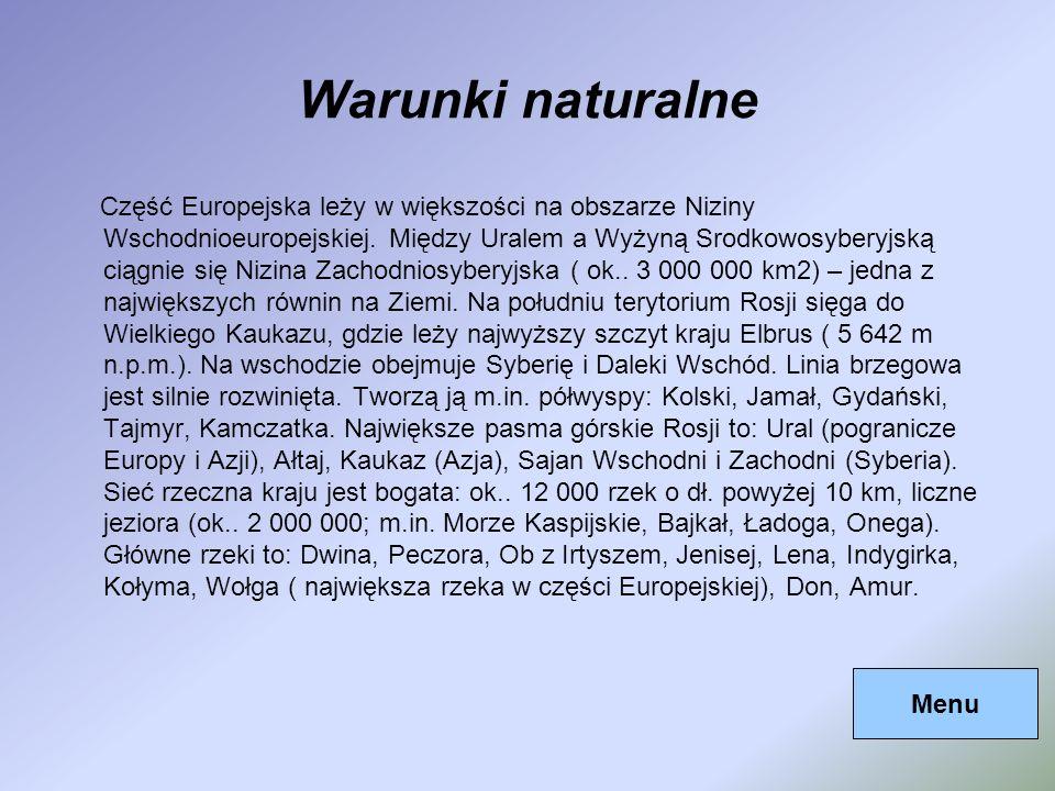 Warunki naturalne Część Europejska leży w większości na obszarze Niziny Wschodnioeuropejskiej. Między Uralem a Wyżyną Srodkowosyberyjską ciągnie się N