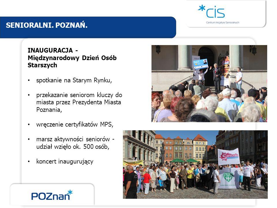 INAUGURACJA - Międzynarodowy Dzień Osób Starszych spotkanie na Starym Rynku, przekazanie seniorom kluczy do miasta przez Prezydenta Miasta Poznania, w