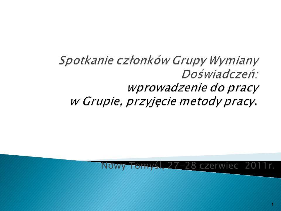 Nowy Tomyśl, 27-28 czerwiec 2011r. 1