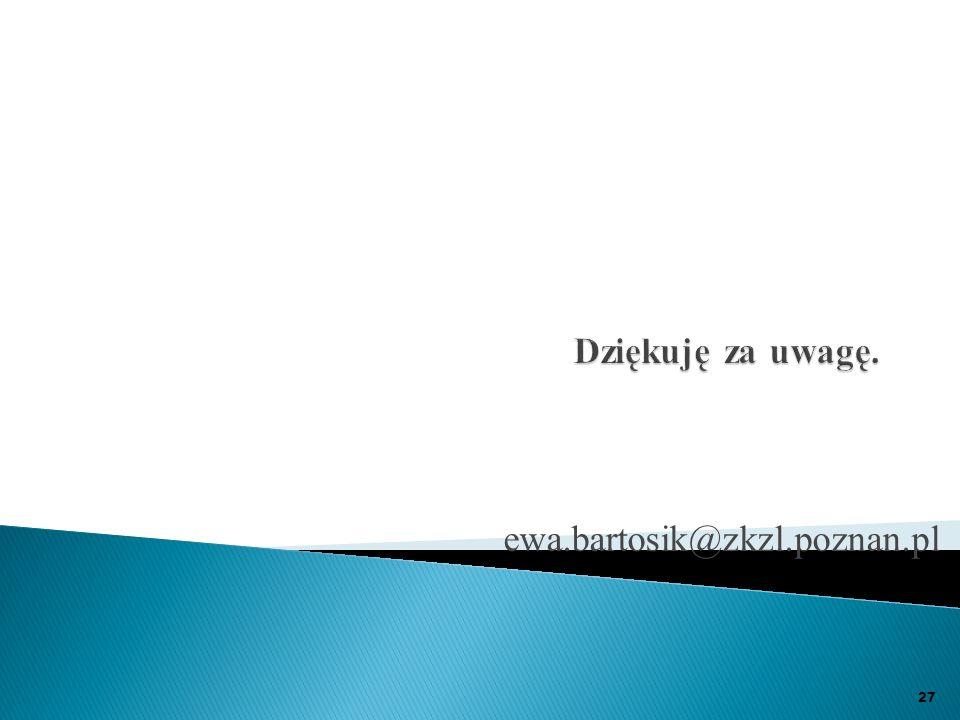 ewa.bartosik@zkzl.poznan.pl 27