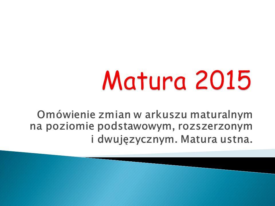 Egzamin maturalny jest przeprowadzany na mocy art.