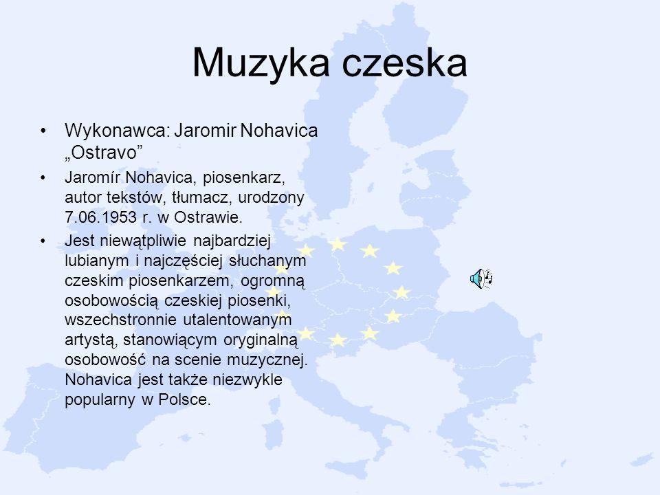 Muzyka czeska Wykonawca: Jaromir Nohavica Ostravo Jaromír Nohavica, piosenkarz, autor tekstów, tłumacz, urodzony 7.06.1953 r. w Ostrawie. Jest niewątp