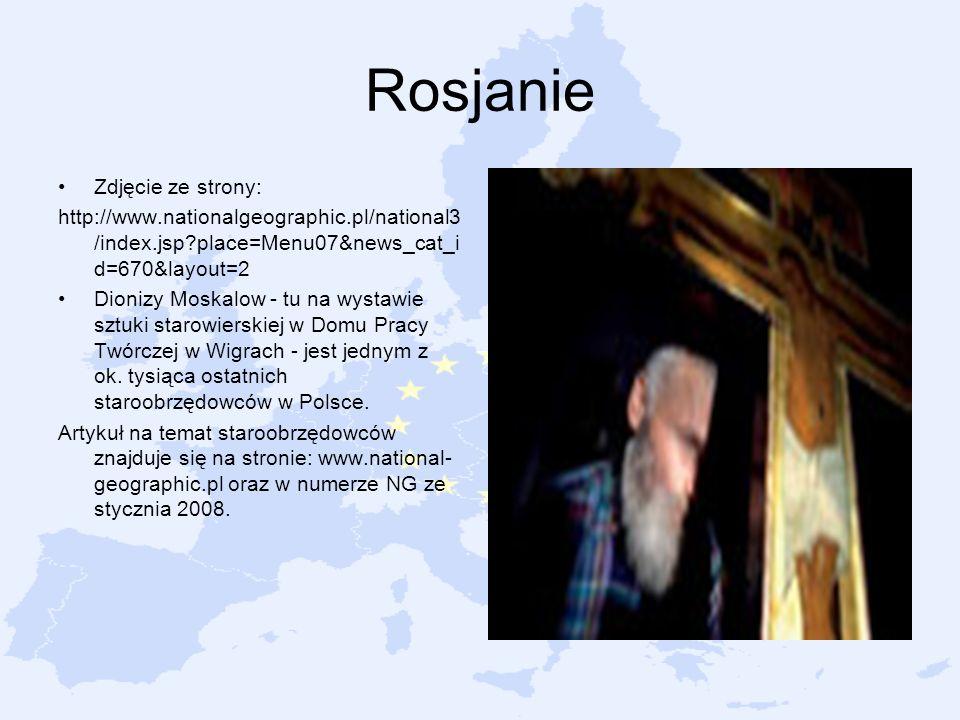 Rosjanie Zdjęcie ze strony: http://www.nationalgeographic.pl/national3 /index.jsp?place=Menu07&news_cat_i d=670&layout=2 Dionizy Moskalow - tu na wyst