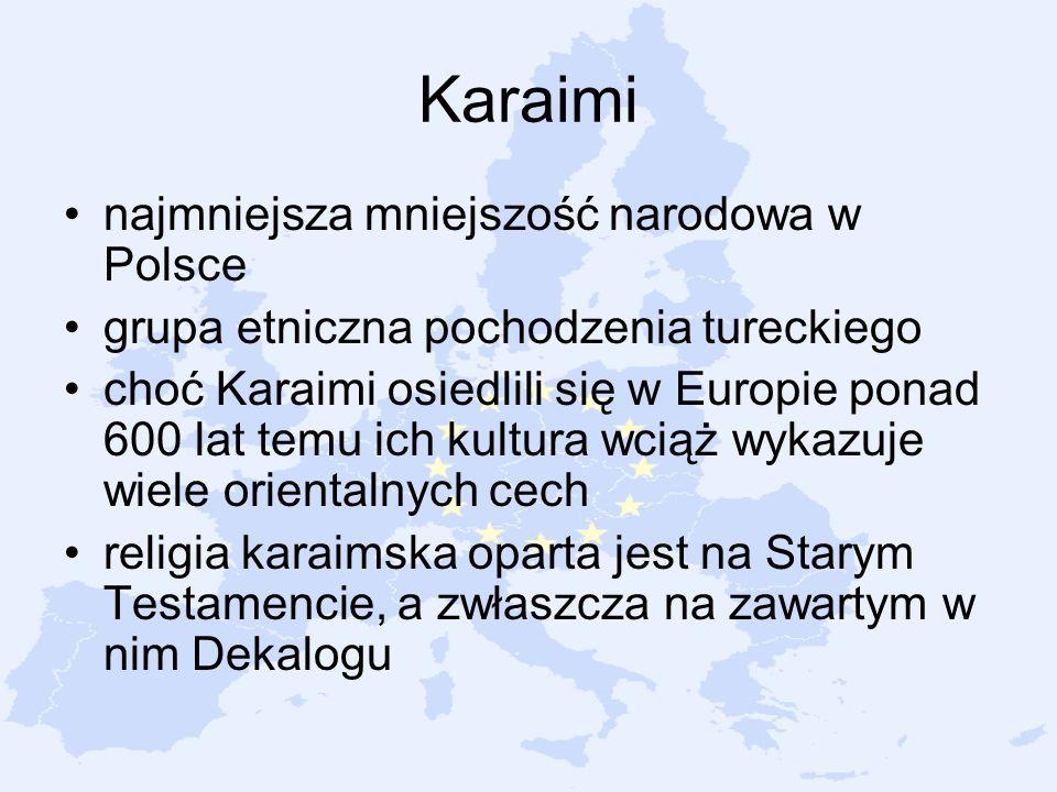 Karaimi najmniejsza mniejszość narodowa w Polsce grupa etniczna pochodzenia tureckiego choć Karaimi osiedlili się w Europie ponad 600 lat temu ich kul