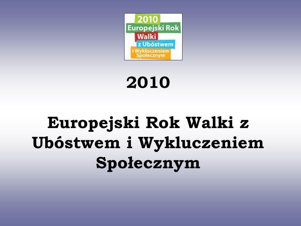 2010 Europejski Rok Walki z Ubóstwem i Wykluczeniem Społecznym