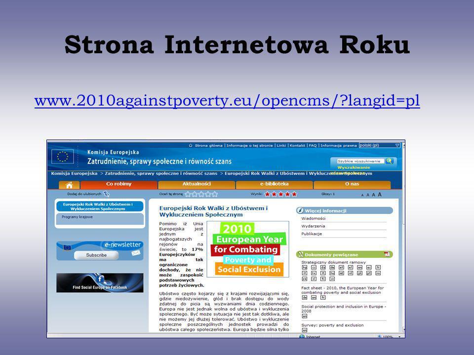 Strona Internetowa Roku www.2010againstpoverty.eu/opencms/?langid=pl