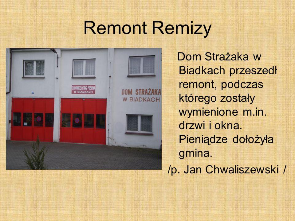 Remont Remizy Dom Strażaka w Biadkach przeszedł remont, podczas którego zostały wymienione m.in. drzwi i okna. Pieniądze dołożyła gmina. /p. Jan Chwal